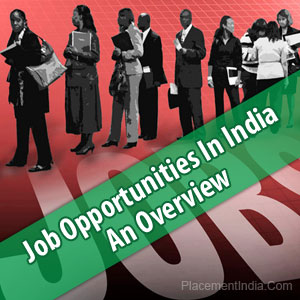 Job-Opportunities-In-India--An-Overview
