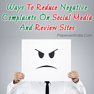 Ways To Reduce Negative Complaints On Social Media And Review Sites