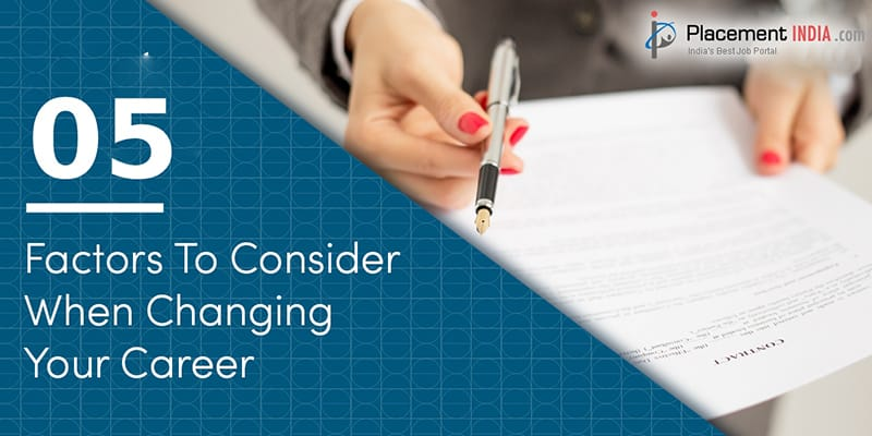 Five Factors to Consider Before Changing Your Career