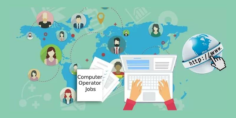 Computer Operator Jobs in Delhi